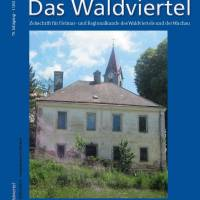 """Heft 1 der Zeitschrift """"Das Waldviertel"""" mit Beiträgen zu Wirtschaft und Arbeit erschienen"""